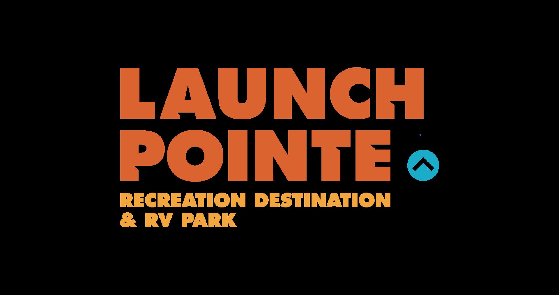 Launch Pointe Recreation Destination Amp Rv Park